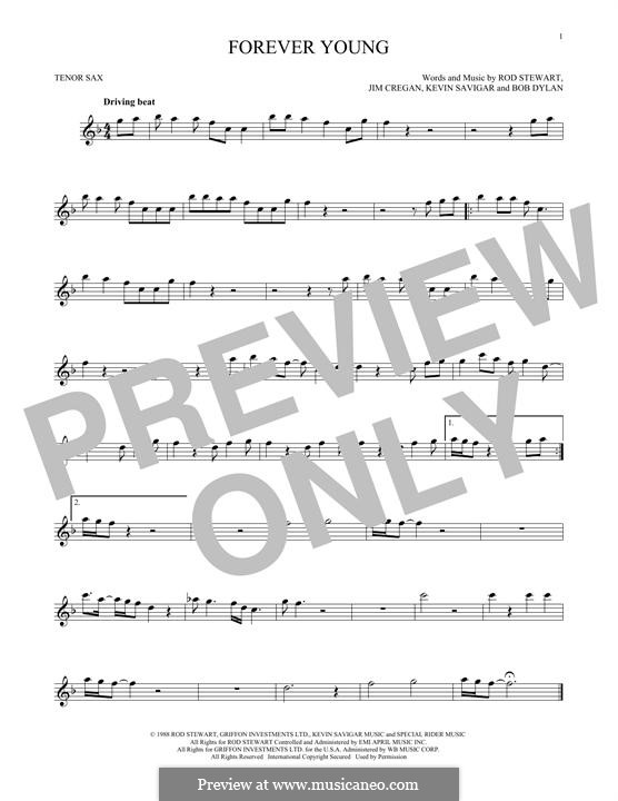 Forever Young II: For tenor saxophone by Bob Dylan, Jim Cregan, Kevin Savigar, Rod Stewart