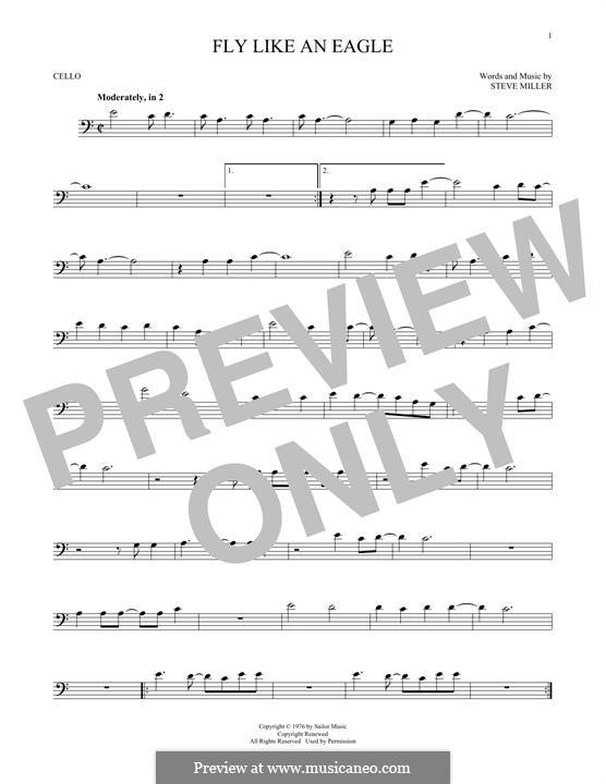 Fly Like an Eagle (Steve Miller Band): For cello by Steve Miller
