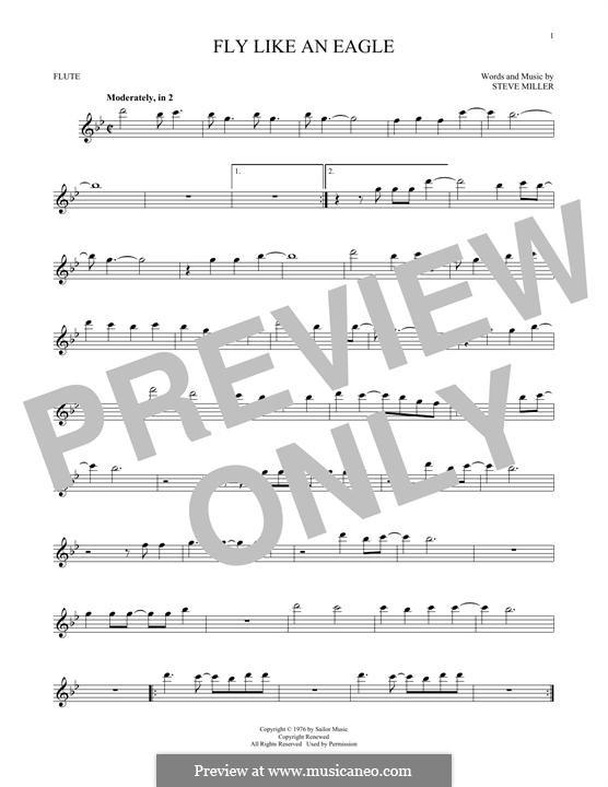 Fly Like an Eagle (Steve Miller Band): For flute by Steve Miller