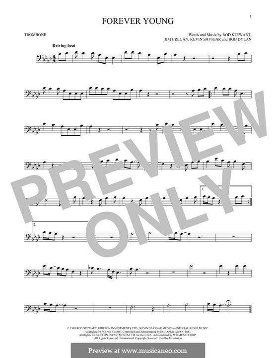 Forever Young II: For trombone by Bob Dylan, Jim Cregan, Kevin Savigar, Rod Stewart