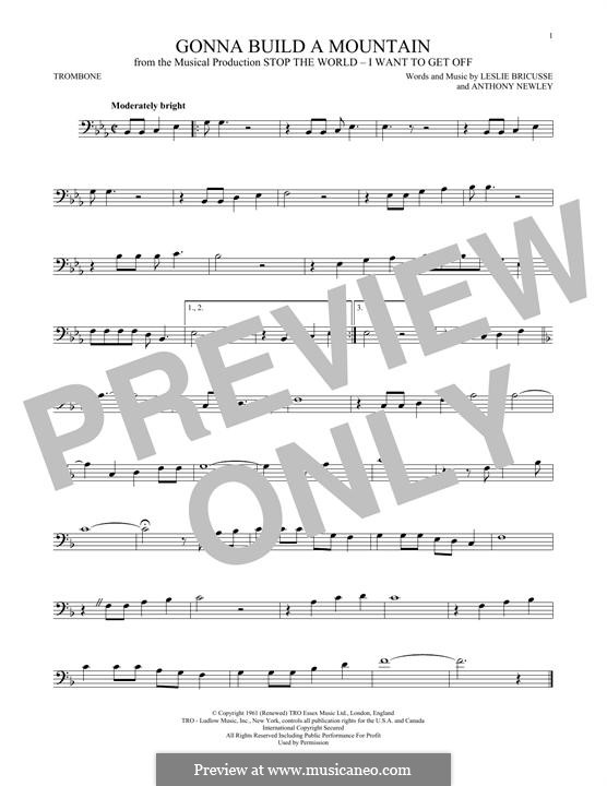 Gonna Build a Mountain: For trombone by Anthony Newley