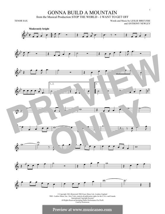 Gonna Build a Mountain: For tenor saxophone by Anthony Newley