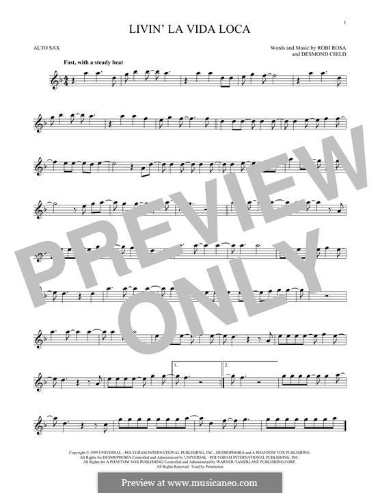 Livin' la vida loca (Ricky Martin): For alto saxophone by Desmond Child, Robi Rosa