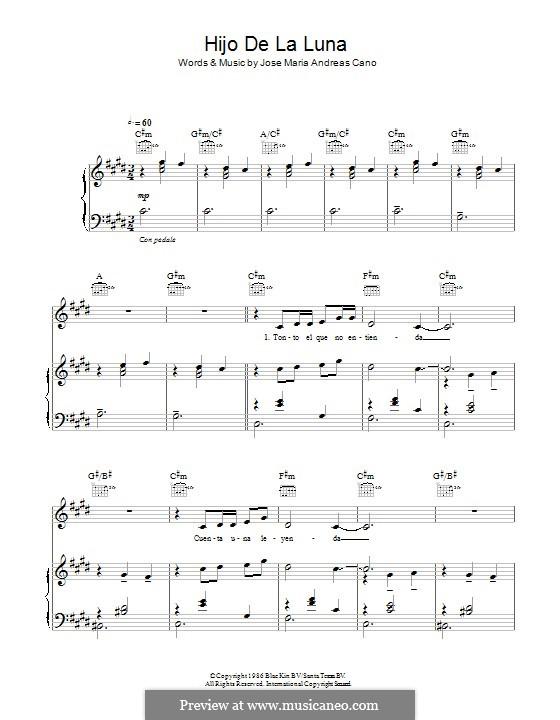 Hijo de la Luna (Mecano): For voice and piano (or guitar) by Jose Maria Andreas Cano