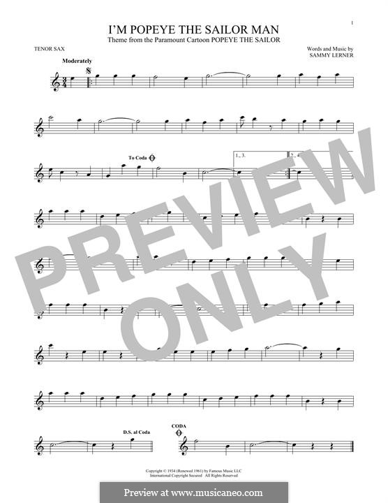I'm Popeye the Sailor Man (from the Paramount Cartoon Popeye the Sailor): For tenor saxophone by Sammy Lerner