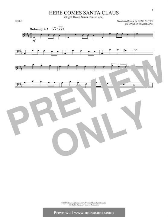 Here Comes Santa Claus (Right Down Santa Claus Lane): For cello by Gene Autry, Oakley Haldeman