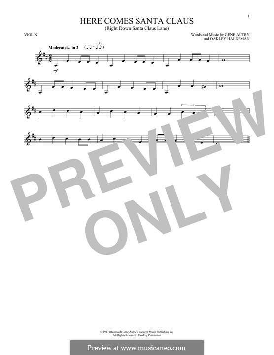 Here Comes Santa Claus (Right Down Santa Claus Lane): For violin by Gene Autry, Oakley Haldeman