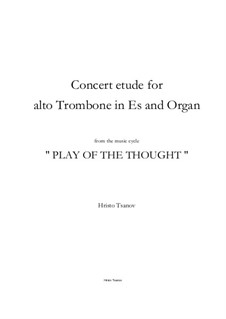 Concert etude for Alto Trombone in Es and Organ: Concert etude for Alto Trombone in Es and Organ by Hristo Tsanov