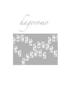 Hagoromo (Heavenly dress) for flute and piano: Hagoromo (Heavenly dress) for flute and piano by Momo Sakura