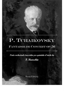 Concert Fantasia for Piano and Orchestra, TH 61 Op.56: Arrangement for string quintet by Pyotr Tchaikovsky