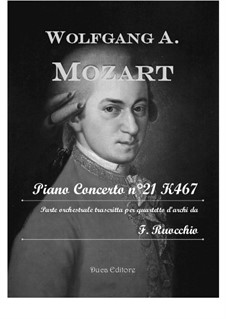 Concerto for Piano and Orchestra No.21 in C Major, K.467: Arrangement for string quartet by Wolfgang Amadeus Mozart