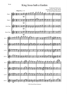 King Jesus hath a Garden: For flute quartet by folklore