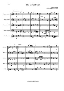 The Silver Swan: For clarinet quintet (4 B flats and 1 bass) by Orlando Gibbons