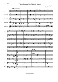 Though Amaryllis Dance in Green: For clarinet quintet (4 B flat clarinets and 1 bass clarinet) by William Byrd