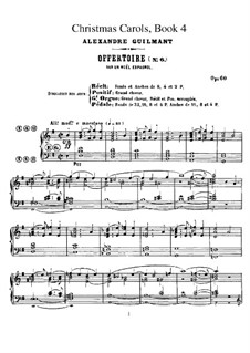 Livre de Noëls (Christmas Carols), Op.60: Book IV. All Pieces by Alexandre Guilmant