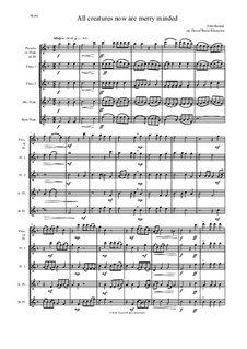 All creatures now are merry minded: For flute quintet by John Bennet