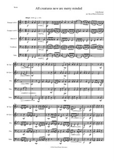 All creatures now are merry minded: For brass quintet by John Bennet