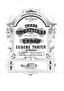 Three Offertories, Op.8: No.1 La Contemplation by Eugene Thayer