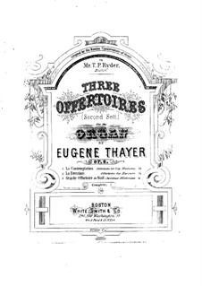 Three Offertories, Op.8: No.3 Grande offertoire de Noël by Eugene Thayer