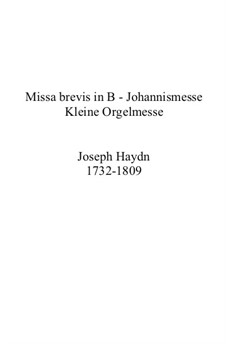 Mass in B Flat Major 'Missa brevis', Hob.XXII No.7: Mass in B Flat Major 'Missa brevis' by Joseph Haydn