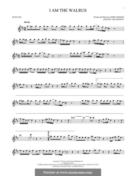 I am the Walrus (The Beatles): For alto saxophone by John Lennon, Paul McCartney
