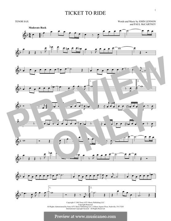 Ticket to Ride (The Beatles): For tenor saxophone by John Lennon, Paul McCartney