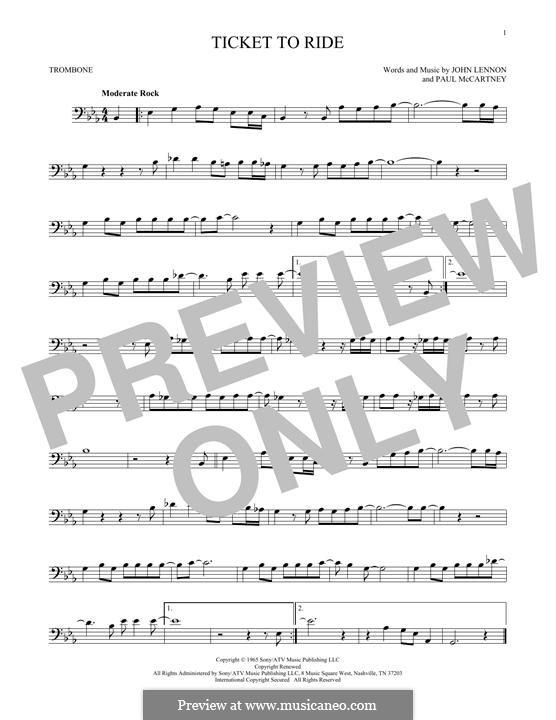Ticket to Ride (The Beatles): For trombone by John Lennon, Paul McCartney