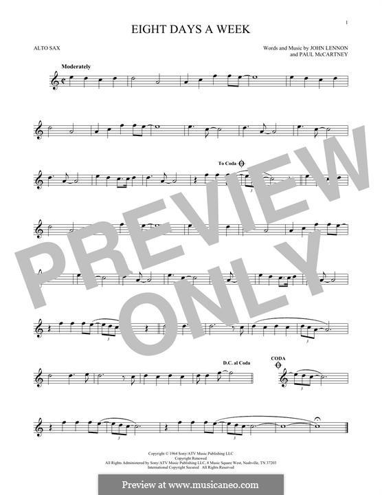 Eight Days a Week (The Beatles): For alto saxophone by John Lennon, Paul McCartney