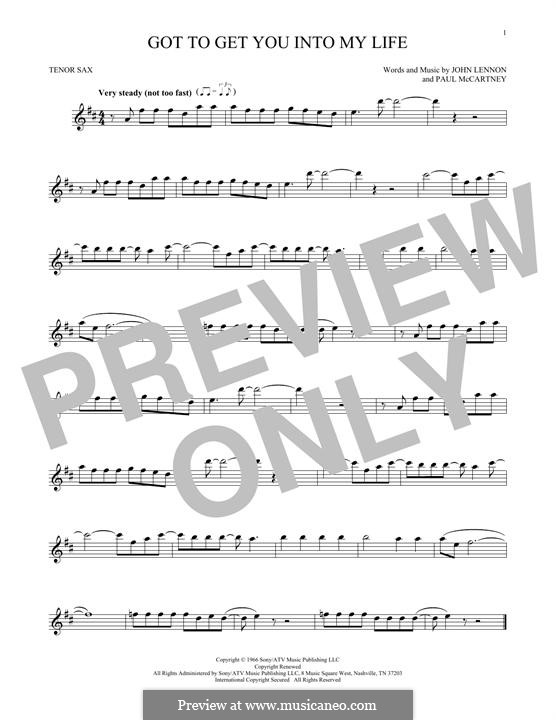 Got To Get You Into My Life (The Beatles): For tenor saxophone by John Lennon, Paul McCartney