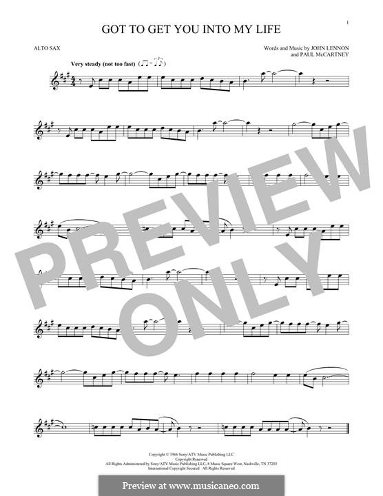 Got To Get You Into My Life (The Beatles): For alto saxophone by John Lennon, Paul McCartney