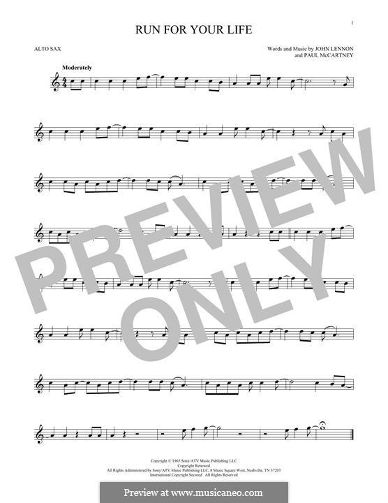 Run for Your Life (The Beatles): For alto saxophone by John Lennon, Paul McCartney