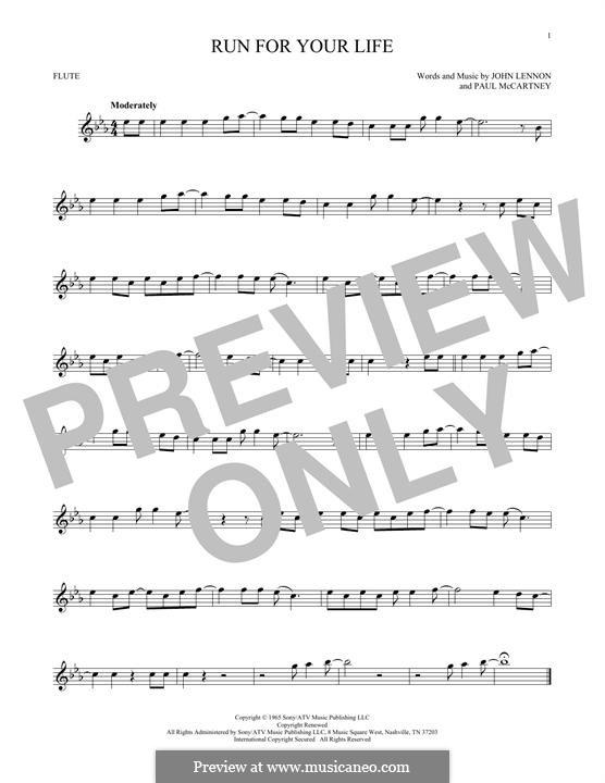 Run for Your Life (The Beatles): For flute by John Lennon, Paul McCartney