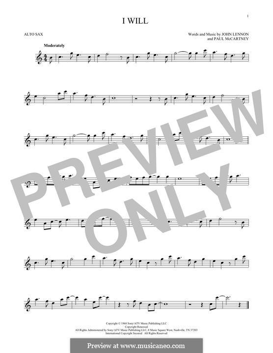 I Will (The Beatles): For alto saxophone by John Lennon, Paul McCartney