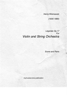 Legend for Violin and Piano, Op.17: Version for violin and string orchestra by Henryk Wieniawski