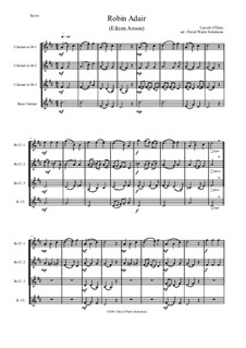 Robin Adair: For clarinet quartet (3 B flats, 1 Bass) by Carroll O'Daly