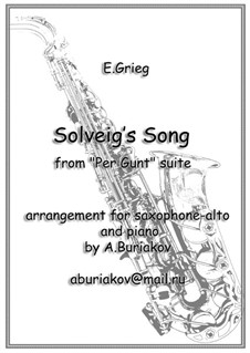 Suite No.2, Op.55: Solveig's Song, for alto saxophone and piano by Edvard Grieg