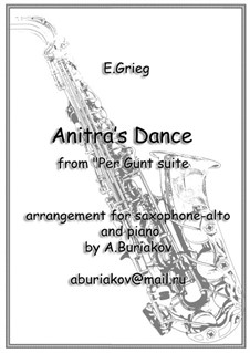 Suite No.1. Anitra's Dance, Op.46 No.3: For alto saxophone and piano by Edvard Grieg