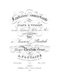 Fantasia on Themes from 'Der Freischütz' by Weber: Fantasia on Themes from 'Der Freischütz' by Weber by Henri Jérôme Bertini, Antoine Fontaine