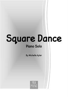 Square Dance (Easy Piano Solo): Square Dance (Easy Piano Solo) by MEA Music