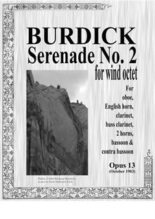 Serenade No.2 for eight wind instruments, Op.13: Serenade No.2 for eight wind instruments by Richard Burdick