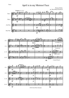 April is in My Mistress' Face: For flute quartet by Thomas Morley
