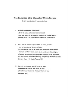 Tres Sententiae - Three Sayings for SATB: Tres Sententiae - Three Sayings for SATB by Hans Bakker