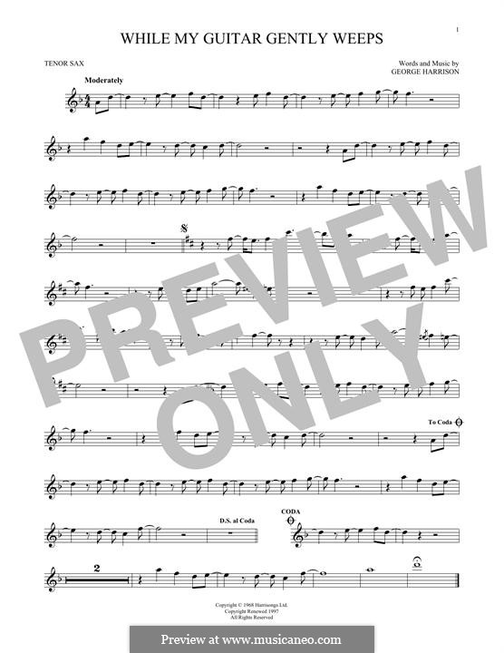 While My Guitar Gently Weeps (The Beatles): For tenor saxophone by George Harrison