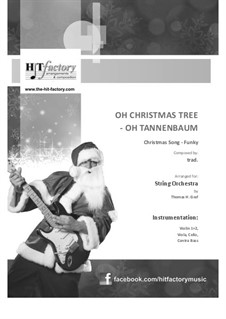 O Christmas Tree (O Tannenbaum): For string orchestra by folklore