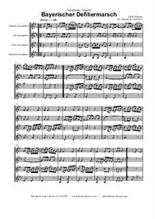 Bayerischer Defiliermarsch - German March - Oktoberfest: For saxophone quartet by Adolf Scherzer