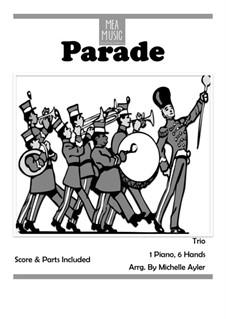 Parade (Beginning Piano Trio): Parade (Beginning Piano Trio) by MEA Music