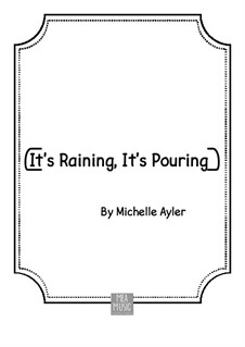 It's Raining, It's Pouring: It's Raining, It's Pouring by MEA Music
