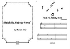 Heigh Ho, Nobody Home: Heigh Ho, Nobody Home by MEA Music