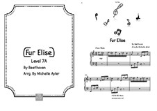 For Elise, for Piano, WoO 59: Late intermediate version by Ludwig van Beethoven