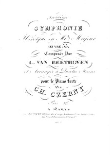 Symphony No.3 'Eroica', Op.55: Version for piano four hands by C. Czerny by Ludwig van Beethoven